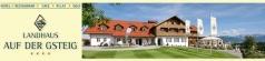 Landhaus auf der Gsteig - Golfplatz - Lechbruck am See im Allgäu